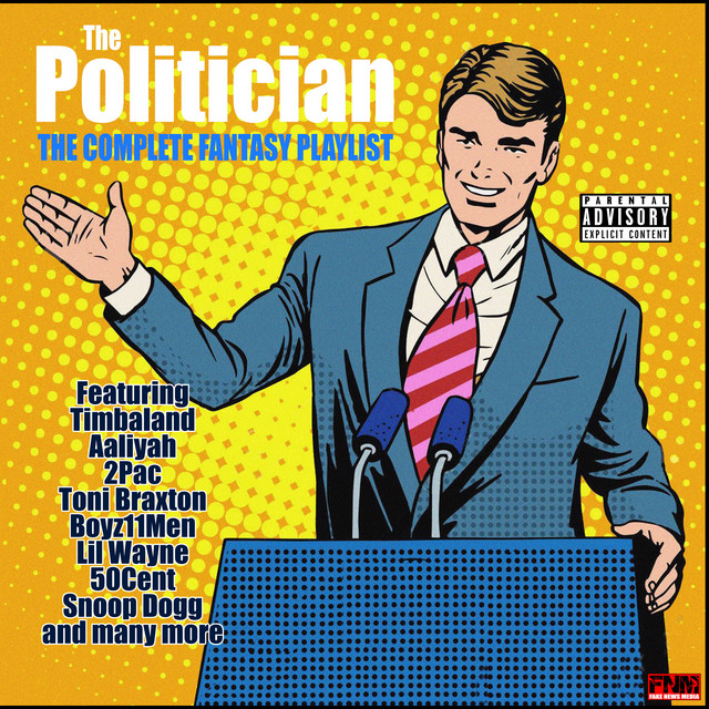 The Politician - The Complete Fantasy Playlist