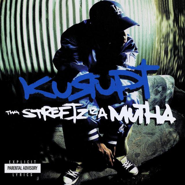 Tha Streetz Iz A Mutha (Digitally Remastered)