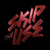 Skip the Use