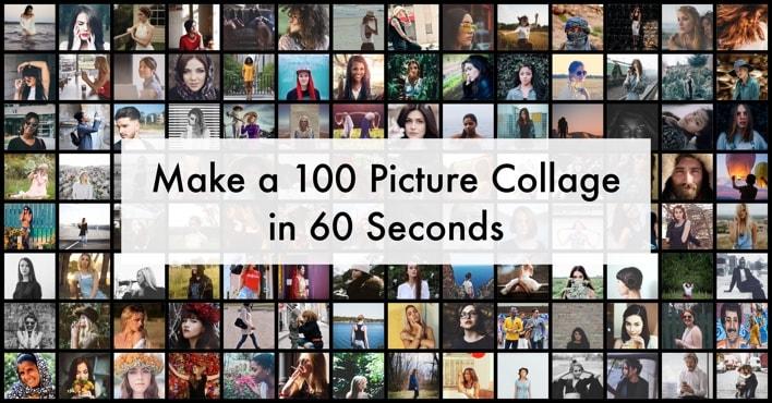 Make 100 Picture Collage