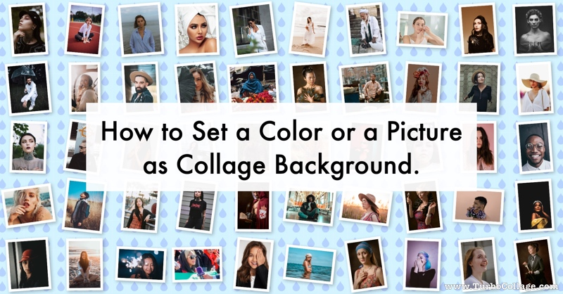 How to Set a Color or a Picture as Collage Background.