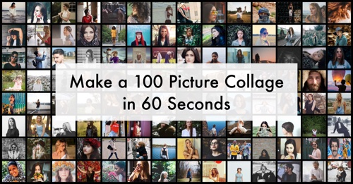 Make a 100 Photo Collage