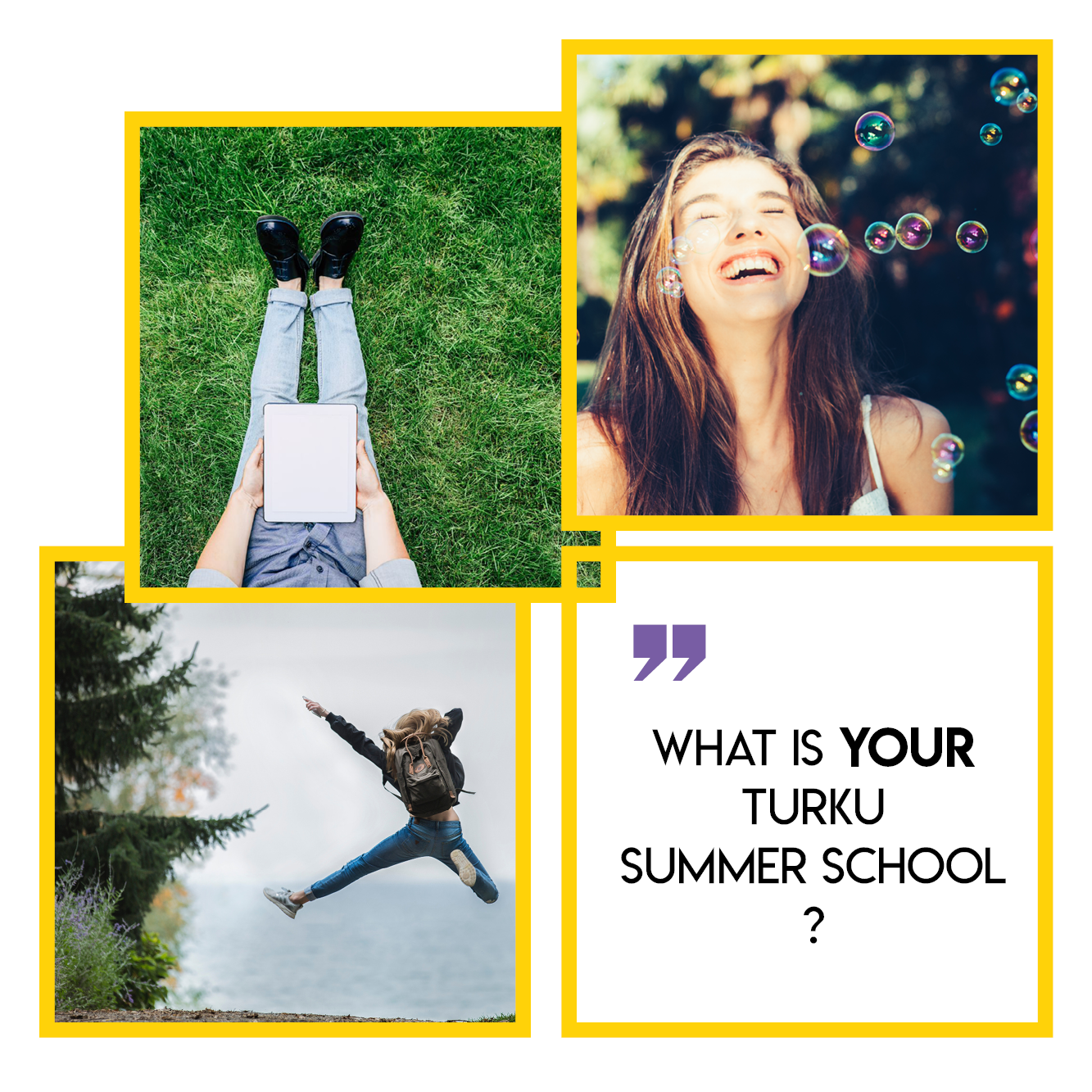 """What is YOUR Turku Summer School?"" Click here to see the options"
