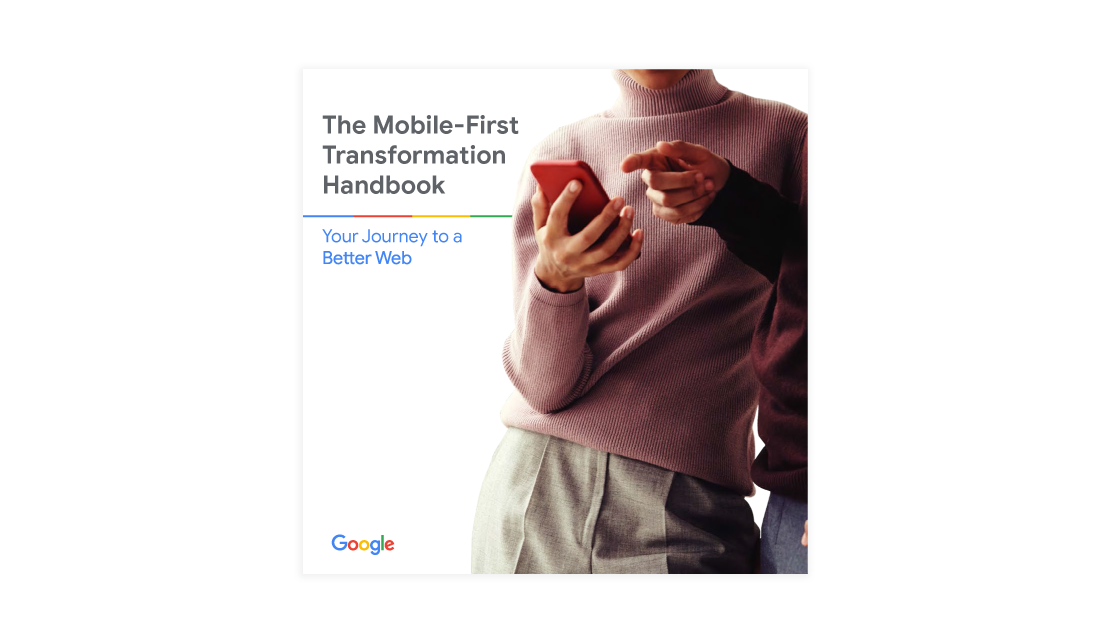 Your mobile-first transformation handbook