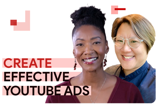 How to think about building effective ads for YouTube