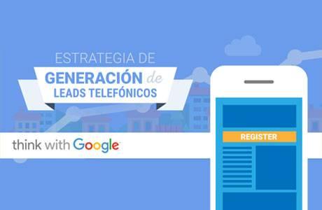 Las estrategias de Generación de Leads Telefónicos son claves para aprovechar la gran oportunidad digital en smartphones