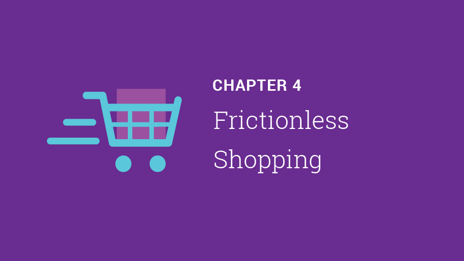 Chapter 4: Fictionless Shopping