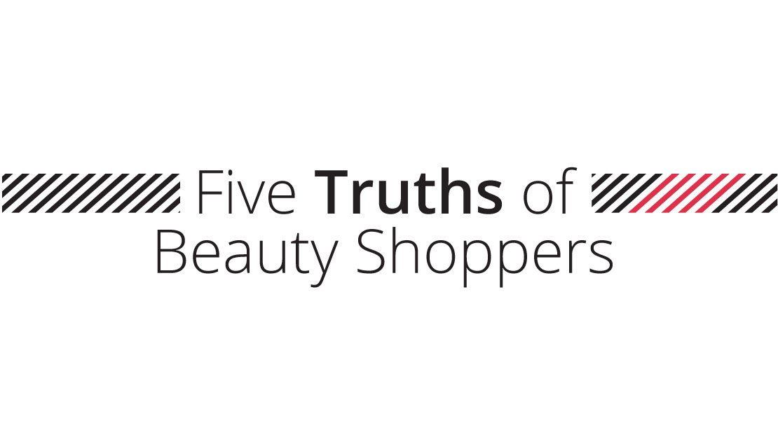 Five Truths Beauty Shoppers
