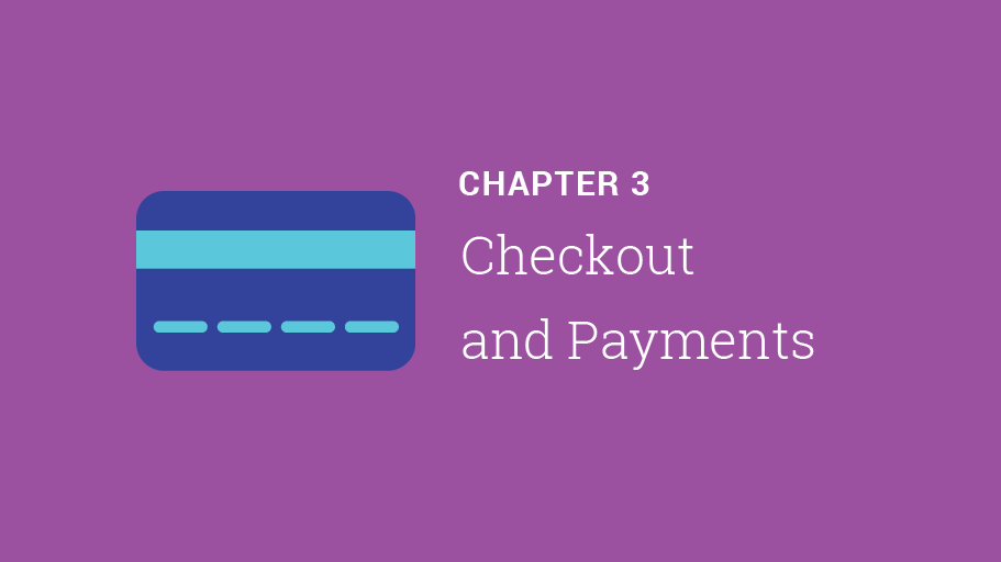 Chapter 3: Checkout and payments