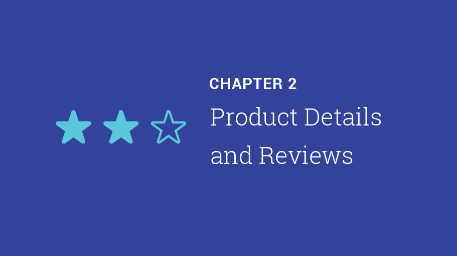 Chapter 2: Product details and reviews