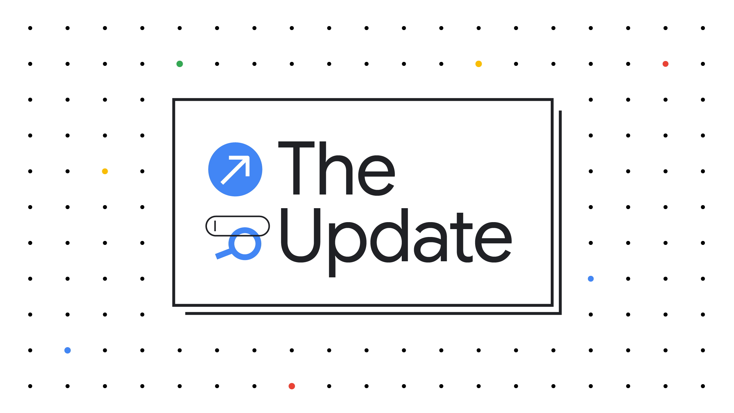 The update -  i leader di Google e gli esperti del settore condividono insight utili ai professionisti del marketing in questo momento.