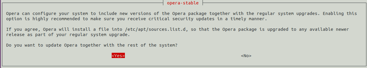 configure your system to include new versions of the opera package together with the regular system upgrades.