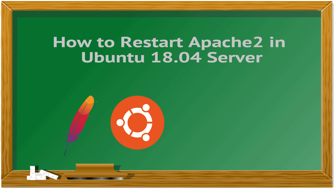 How to Restart Apache2 in Ubuntu 18.04 Server