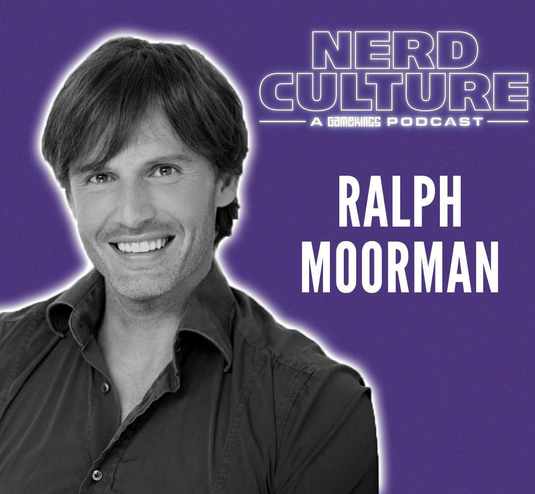 Nerd Culture: Ralph Moorman