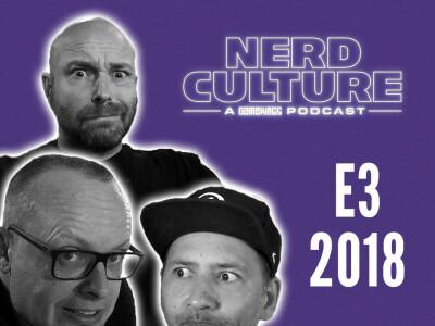 Nerd Culture: JJ en Skate over de E3 2018