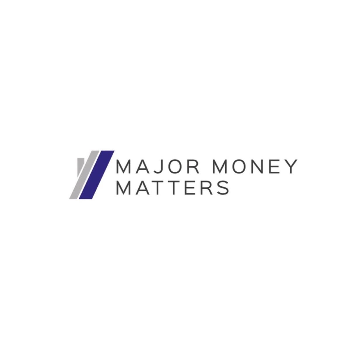 Major Money Matters