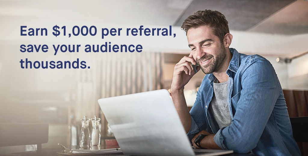 Earn 1k per referral, save your audience thousands
