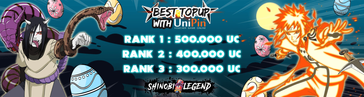UP - Shinobi Legend - End Month Best Top Up With UniPin
