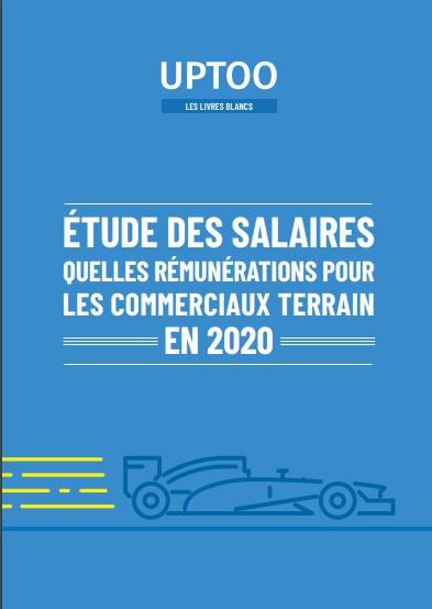 Quels salaires pour les commerciaux terrain en 2020 ?