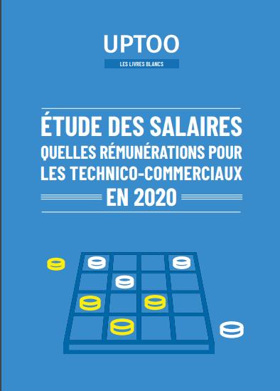 Quels salaires pour les technico-commerciaux en 2020 ?