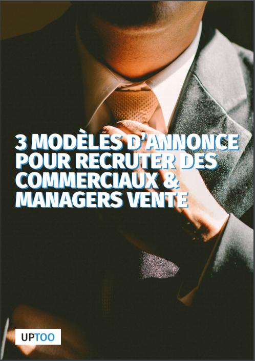 3 modèles d'annonce pour recruter un commercial