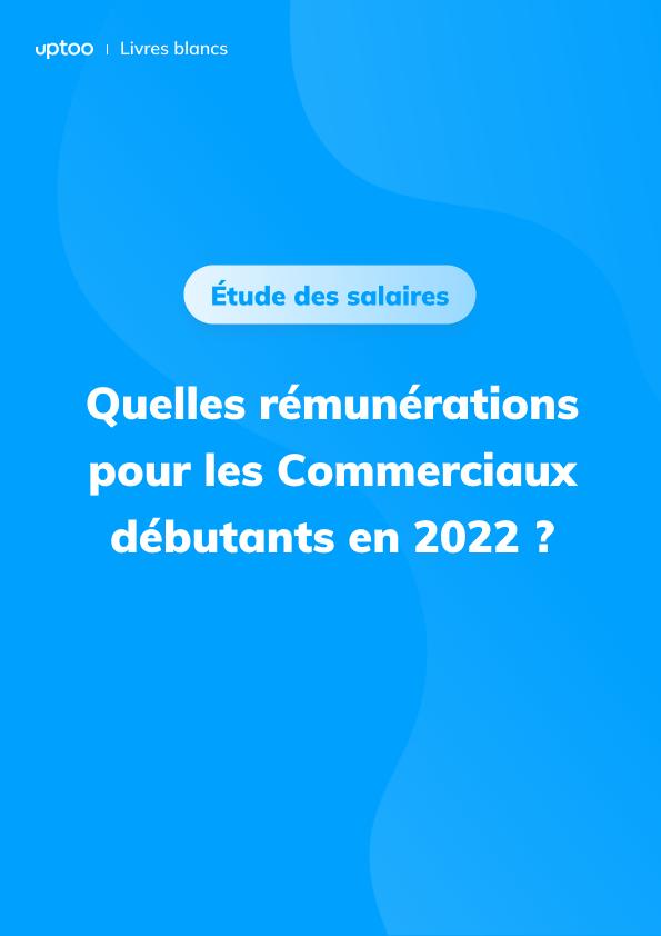 Quels salaires pour les commerciaux juniors en 2021 ?