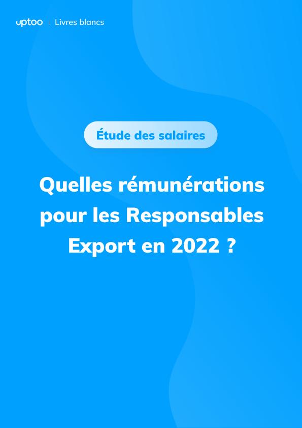 Quels salaires pour les responsables export en 2021 ?