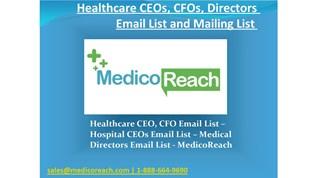 Healthcare CEO Email List - Hospital CIO Email List - MedicoReach