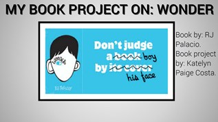 my book project on: Wonder by Katelyn Costa on emaze