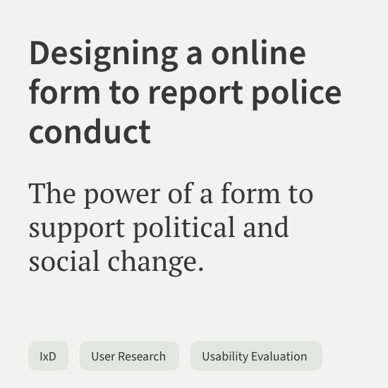 Designing an online form to report police conduct