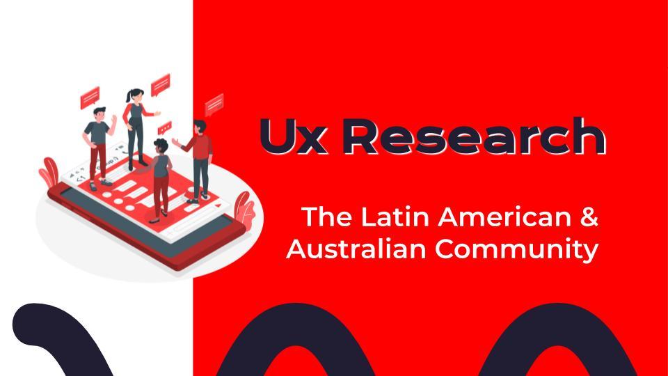 The Latin American & Australian Community