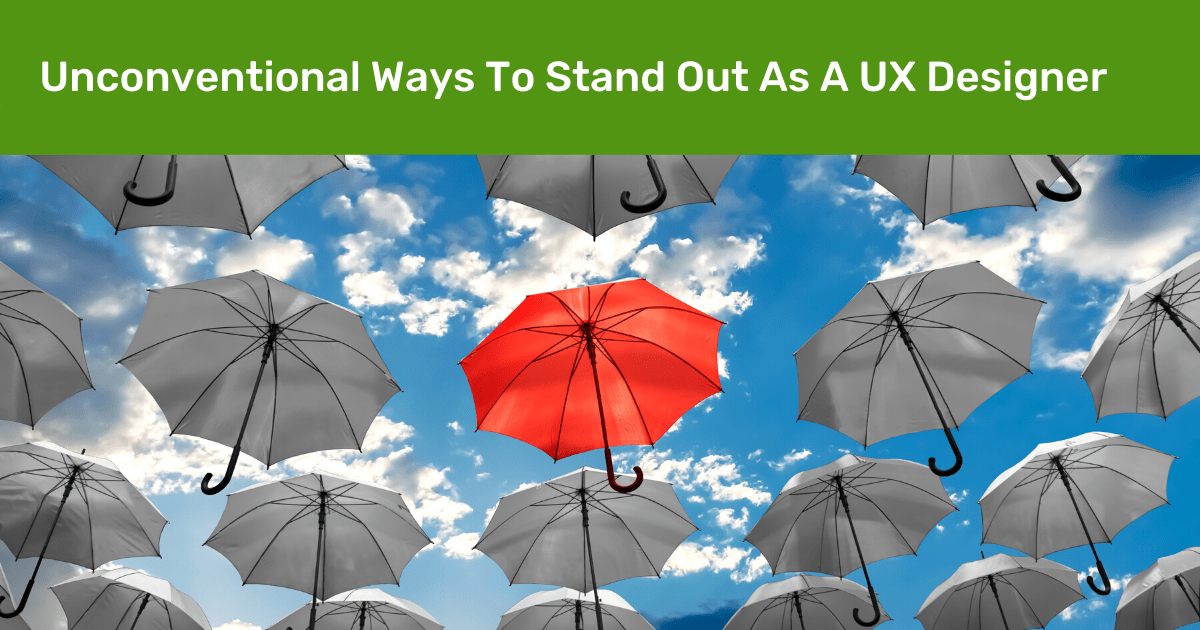 Guide: Standing out as a UX Designer