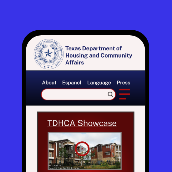 tdhca.state.tx.us,                                        UX Research,               Information Architecture                   & UI Design