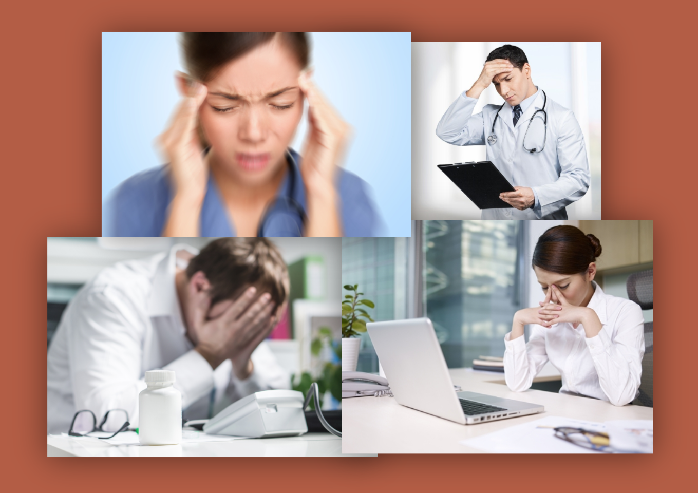 TIRED, FRUSTRATED CLINICIANS