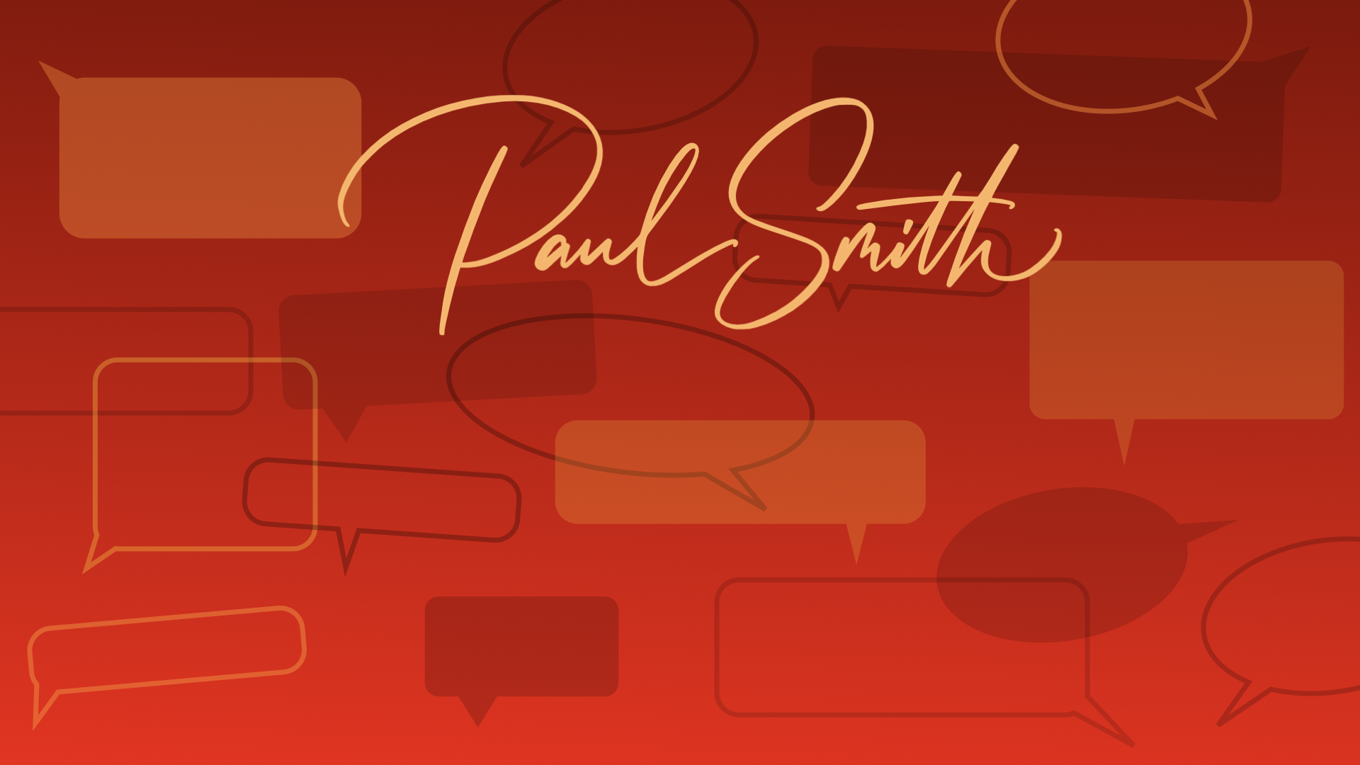 """Paul Smith is…"""