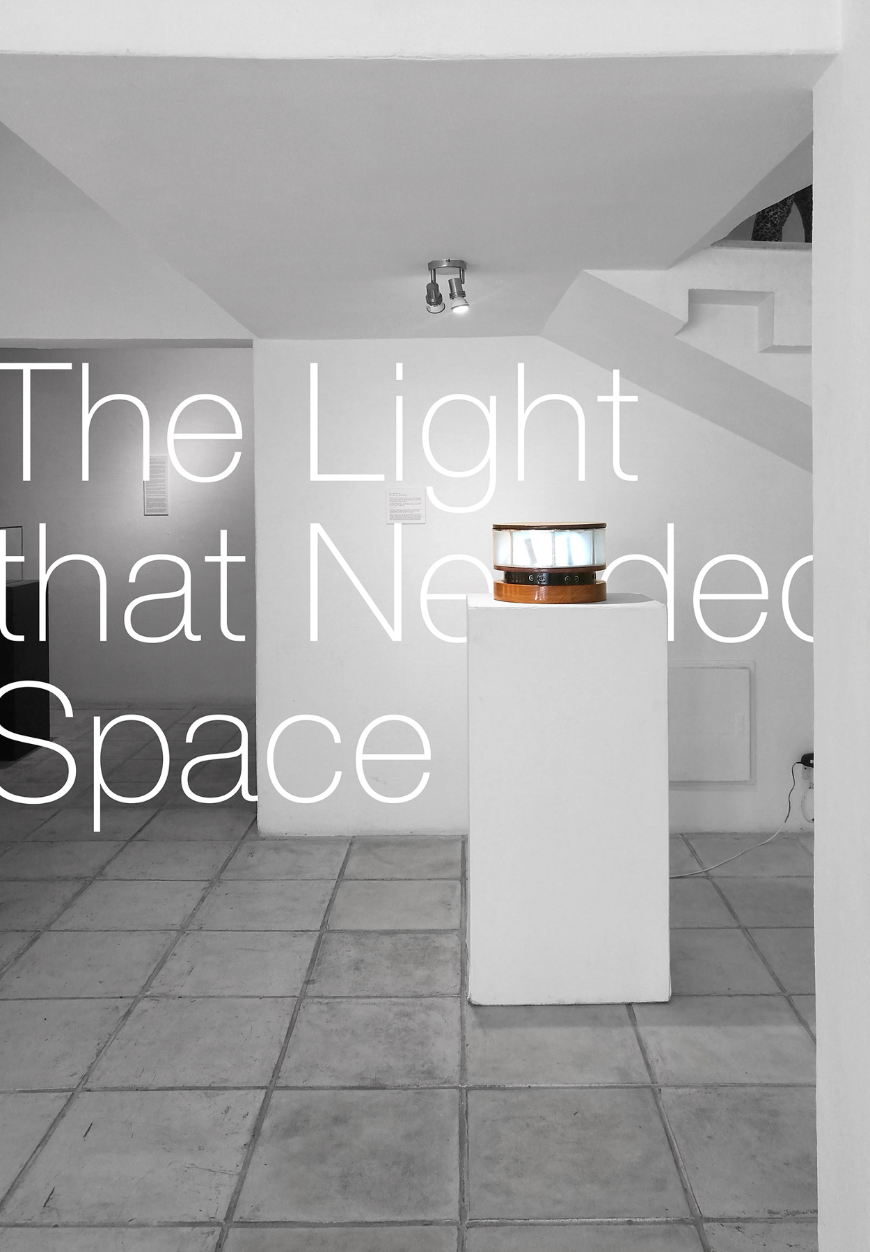 Perceptive Object #4: The Light that Needed Space