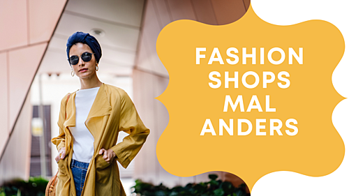 Fashion Shops mal anders!