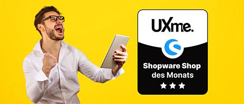 """Die neue Auszeichnung """"Shopware Shop des Monats"""" - jetzt auf UXme"""