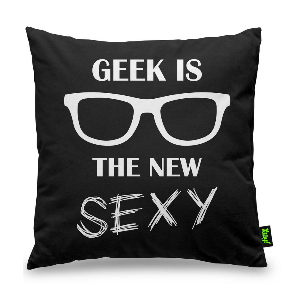 Almofada Geek is the new Sexy - 40 x 40 cm