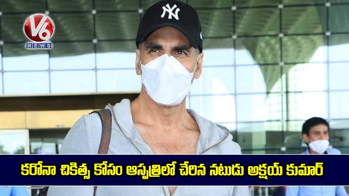 Bollywood-star-Akshay-Kumar-Hospitalised-Day-After-Testing-Covid-19-Positive_QrqYJ9ZMo6.jpg