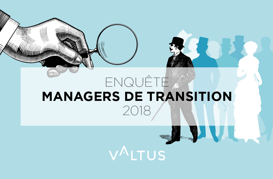 Enquête Managers 2019 - Valtus Management de transition