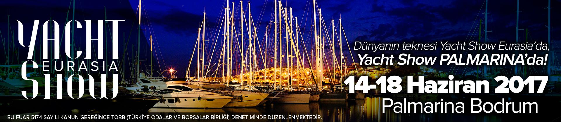 Yacht Show Eurasia Fuarı İçin Geri Sayım Başladı...