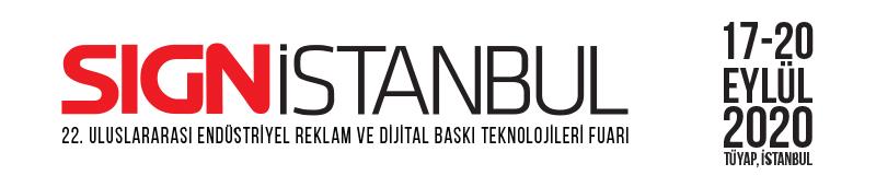 Endüstriyel reklam ve dijital baskı dünyasını her yıl Avrasya'nın kalbinde bir araya getiren SIGN İstanbul, 17-20 Eylül 2020'de 22'nci kez kapılarını açacak.