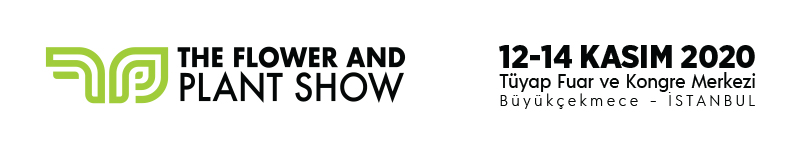 12-14 Kasım 2020'de Tüyap'ta gerçekleşecek The Flower and Plant Show'da hemen yerinizi ayırtın, fuarın sunacağı ticari fırsatlardan yararlanın