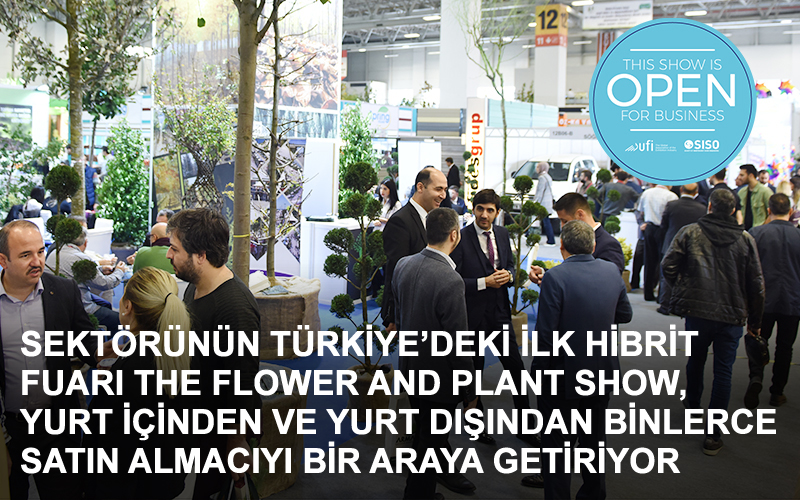 The Flower and Plant Show, Online B2B Programı ile katılımcıların ticaretini geliştirmesini sağlayacak