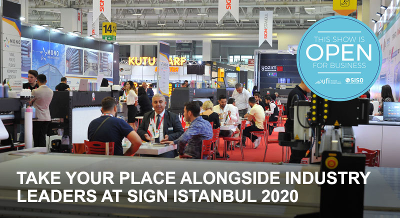 SIGN Istanbul, the First Hybrid Fair for the Industry!