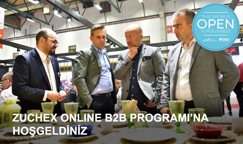 Zuchex Online B2B Program katılımcı firma girişleri için açıldı…