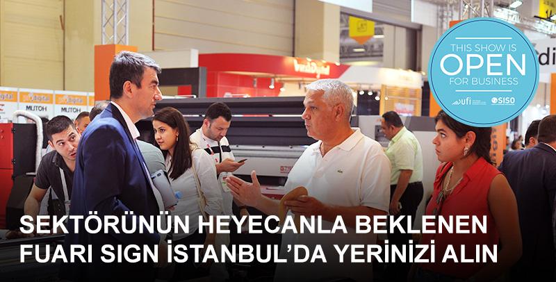 Sektörünün 2020 yılı içerisindeki ilk ve en gözde fuarı olacak SIGN İstanbul, tüm katılımcı firmaların satışlarını büyük ölçüde artırmasını sağlayacak.