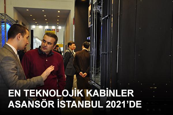 Asansör İstanbul'da, son teknoloji ile üretilmiş, modern ve şık asansör kabinleri sergilenecek.