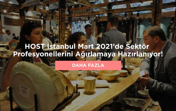 HOST Istanbul Mart 2021'de Sektör Profesyonellerini Ağırlamaya Hazırlanıyor!